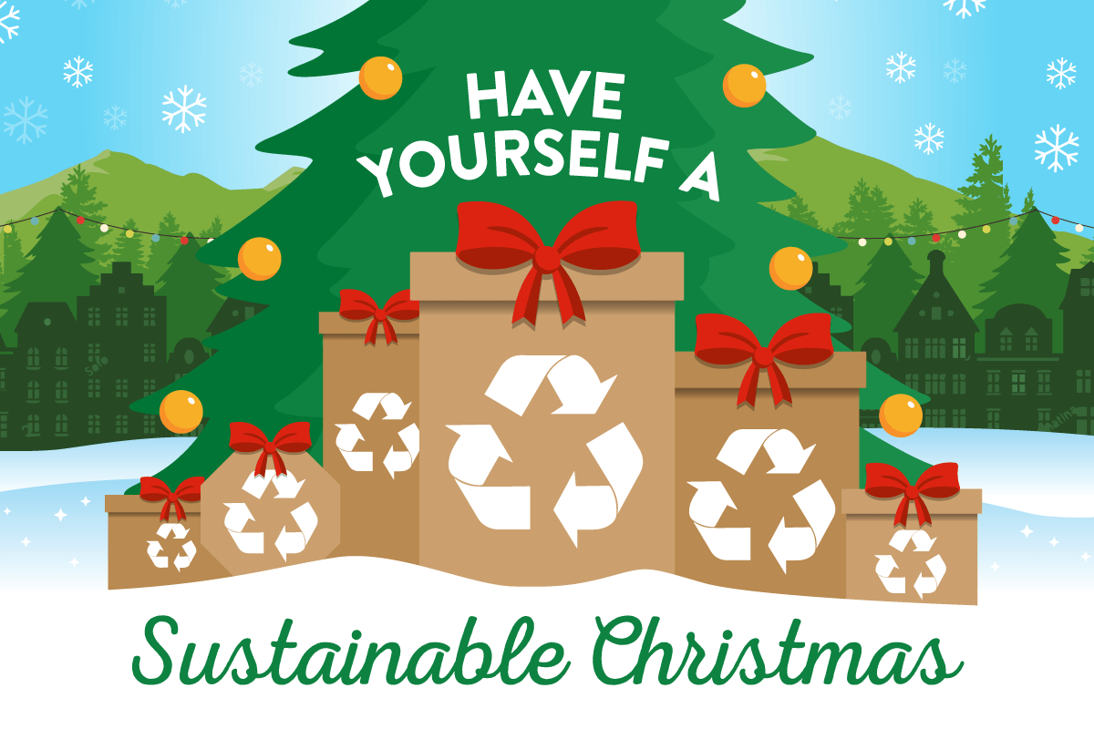 have yourself a sustainable Christmas